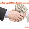 Nằm mơ thấy người khác đưa tiền, cho tiền mình là điềm báo gì? Đánh đề con gì? Số mấy?