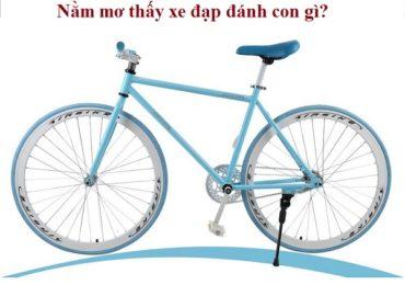Nằm mơ thấy xe đạp, mất xe đạp, xe đạp bị hỏng đánh đề con gì?