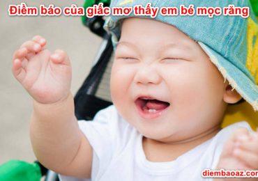 Nằm mơ thấy em bé mọc răng là điềm báo gì? Đánh đề con gì? Số mấy?